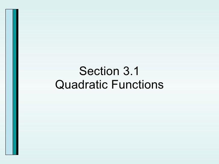 Section 3.1 Quadratic Functions