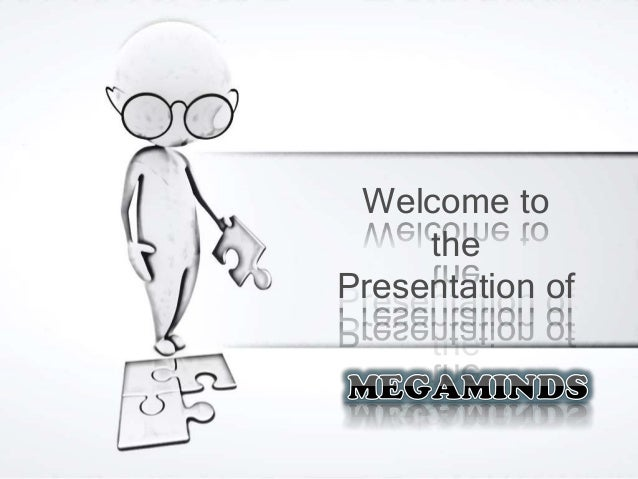 Welcome to the Presentation of