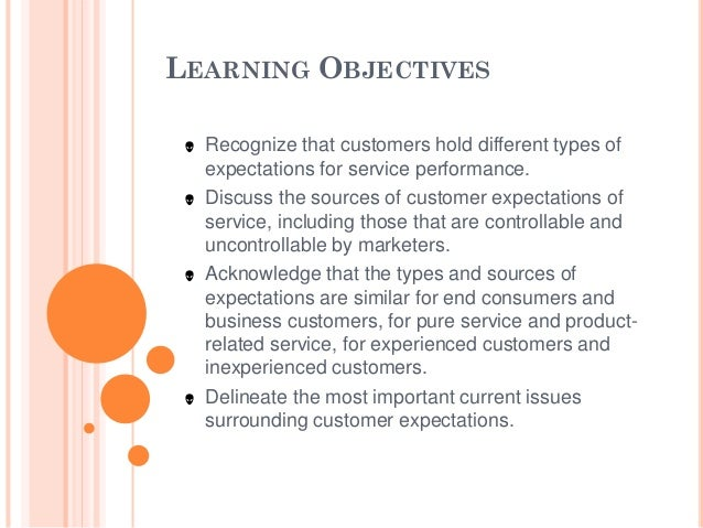customer expectations and customer service Everything there's to know about customer expectation is described here.