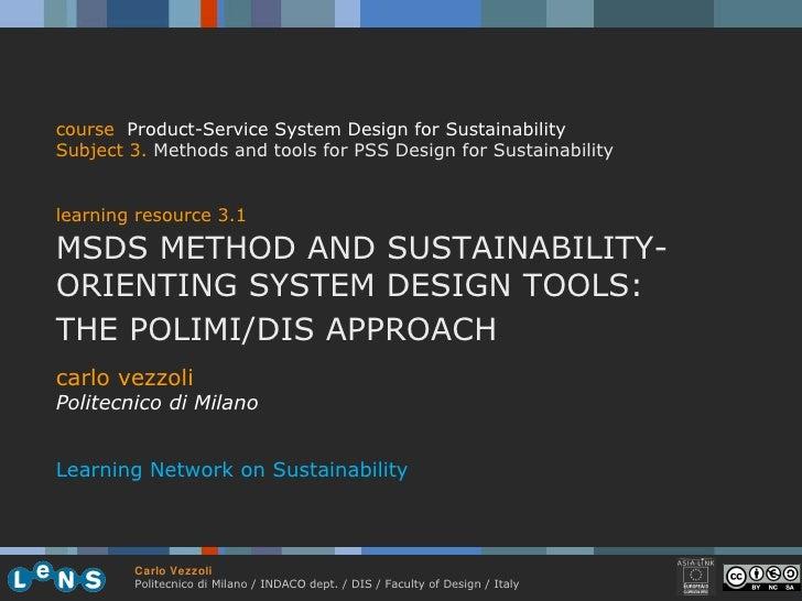 carlo vezzoli Politecnico di Milano Learning Network on Sustainability course   Product-Service System Design for Sustaina...