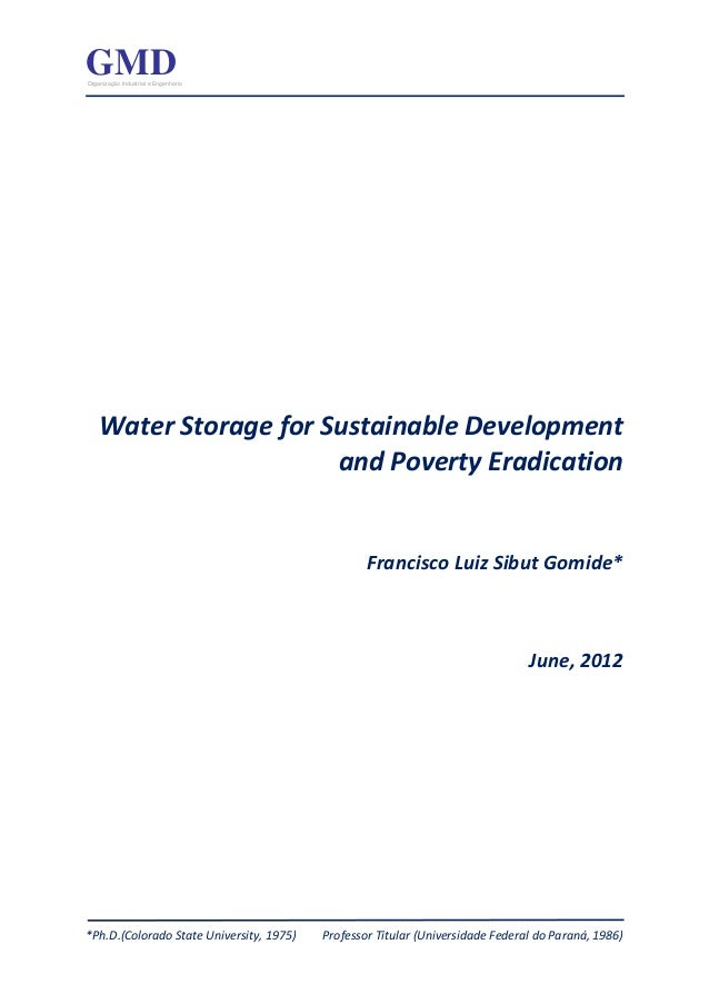 GMDOrganização Industrial e Engenharia    Water Storage for Sustainable Development                       and Poverty Erad...