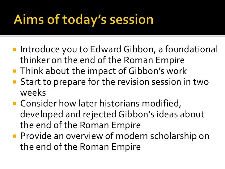 The decline and fall of the roman empire: Gibbon revisited Slide 2
