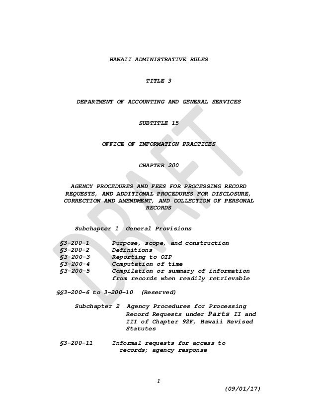 1 (09/01/17) HAWAII ADMINISTRATIVE RULES TITLE 3 DEPARTMENT OF ACCOUNTING AND GENERAL SERVICES SUBTITLE 15 OFFICE OF INFOR...