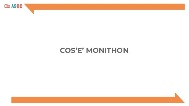 3.2 Tutorial per l'utilizzo della piattaforma Monithon Slide 3