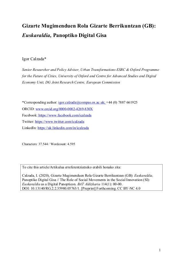 1 Gizarte Mugimenduen Rola Gizarte Berrikuntzan (GB): Euskaraldia, Panoptiko Digital Gisa Igor Calzada* Senior Researcher ...