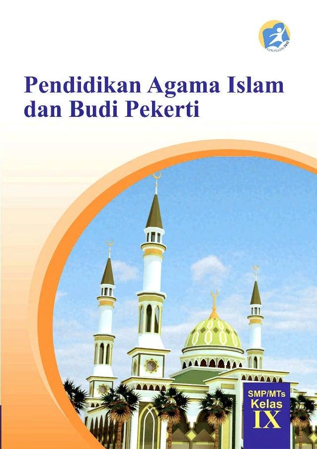 ii Kelas IX SMP/MTs Indonesia. Kementerian Pendidikan dan Kebudayaan. Pendidikan Agama Islam dan Budi Pekerti: buku guru /...