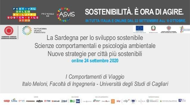 La Sardegna per lo sviluppo sostenibile Scienze comportamentali e psicologia ambientale Nuove strategie per città più sost...