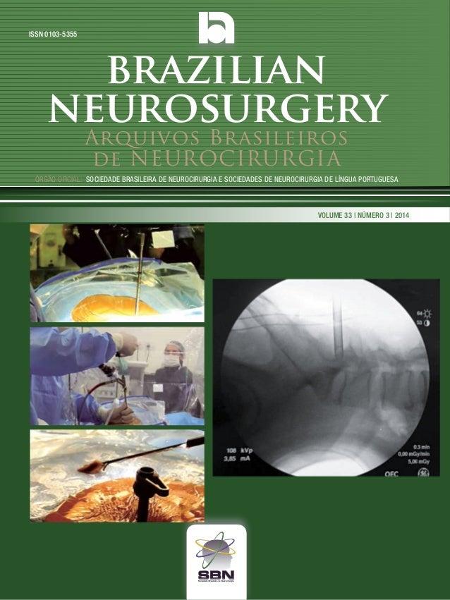 Arquivos Brasileiros de NEUROCIRURGIA Órgão oficial: sociedade Brasileira de Neurocirurgia e sociedades de Neurocirurgia d...