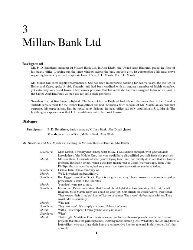 1 3 Millars Bank Ltd Background Mr. P. D. Smothers, manager of Millars Bank Ltd. in Abu Dhabi, the United Arab Emirates, p...