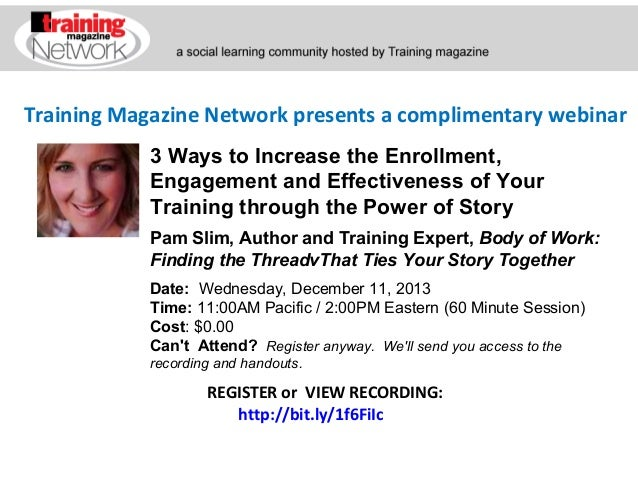 Training Magazine Network presents a complimentary webinar 3 Ways to Increase the Enrollment, Engagement and Effectiveness...
