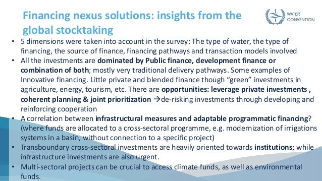 Financing nexus solutions: insights from the global stocktaking • 5 dimensions were taken into account in the survey: The ...