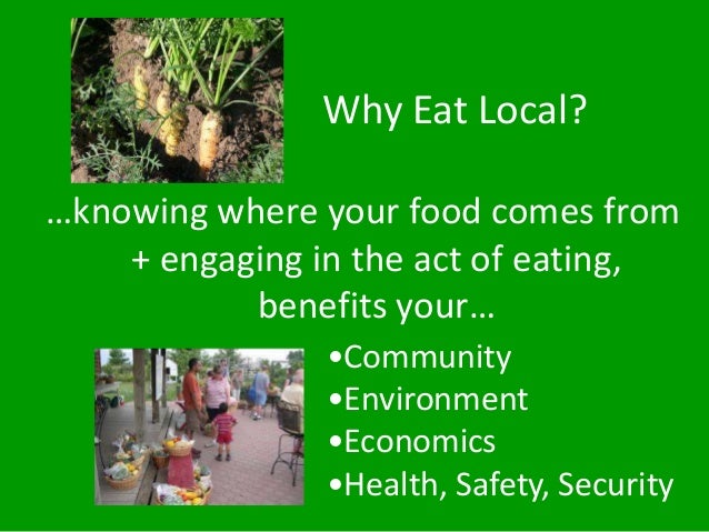 local food movement The local food movement benefits farms, food production, environment the local food movement, 2010 pallavi gogoi, the rise.