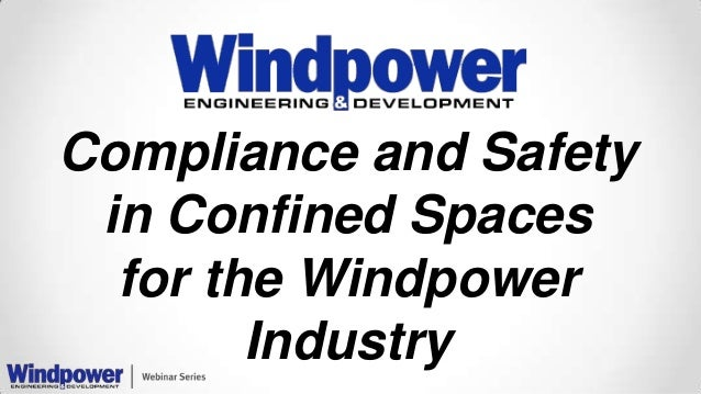Compliance and Safety in Confined Spaces for the Windpower Industry