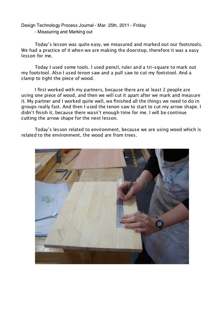 Design Technology Process Journal - Mar. 25th, 2011 - Friday      - Measuring and Marking out      Today's lesson was quit...