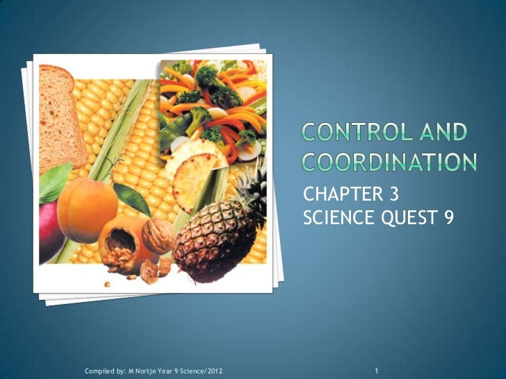 CHAPTER 3                                            SCIENCE QUEST 9Compiled by: M Nortje Year 9 Science/2012          1