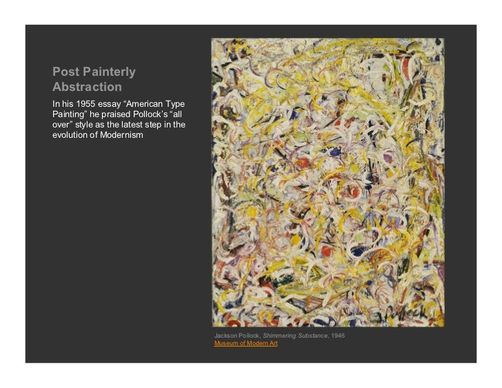 the shimmering substance by jackson pollock essay The scholarly work of our faculty authors has a major impact  substance abuse  there are poems inspired by the paintings of jackson pollock, mark.