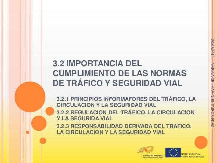 30/08/20123.2 IMPORTANCIA DEL                                                MARINA DEL MAR QUINTAIROS FDEZCUMPLIMIENTO DE...