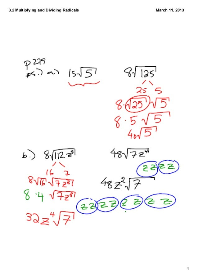 3.2 Multiplying and Dividing Radicals   March 11, 2013                                                         1