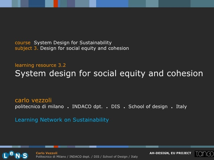 course System Design for Sustainabilitysubject 3. Design for social equity and cohesionlearning resource 3.2System design ...
