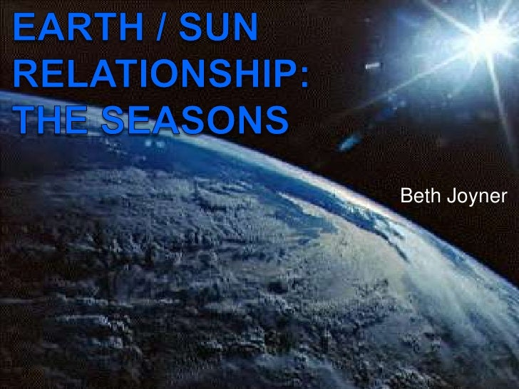 what is the relationship between sun and seasons on earth