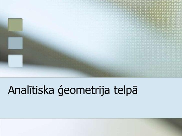Analītiska ģeometrija telpā