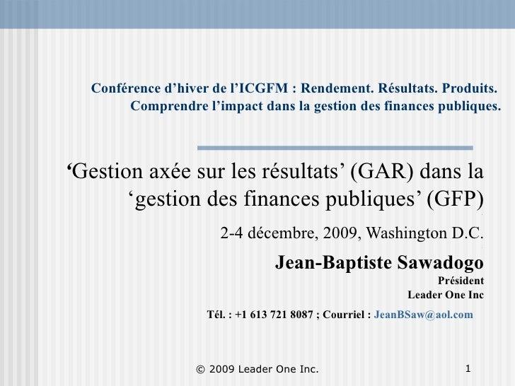 Conférence d'hiver de l'ICGFM : Rendement. Résultats. Produits.  Comprendre l'impact dans la gestion des finances publique...