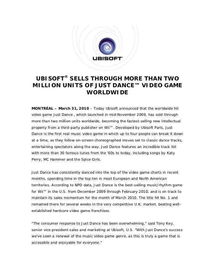 UBISOFT® SELLS THROUGH MORE THAN TWOMILLION UNITS OF JUST DANCE™ VIDEO GAME              WORLDWIDEMONTRÉAL – March 31, 201...