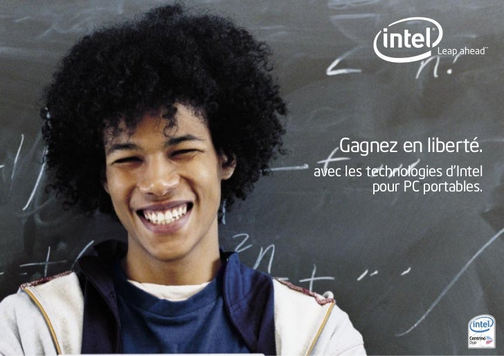 Gagnez en liberté.avec les technologies d'Intel          pour PC portables.