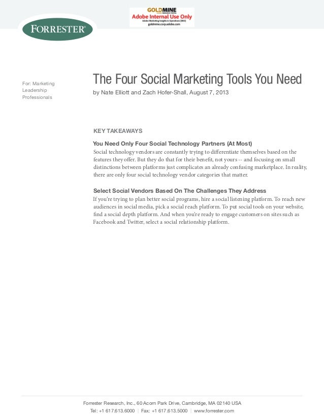 For: Marketing Leadership Professionals  The Four Social Marketing Tools You Need by Nate Elliott and Zach Hofer-Shall, Au...
