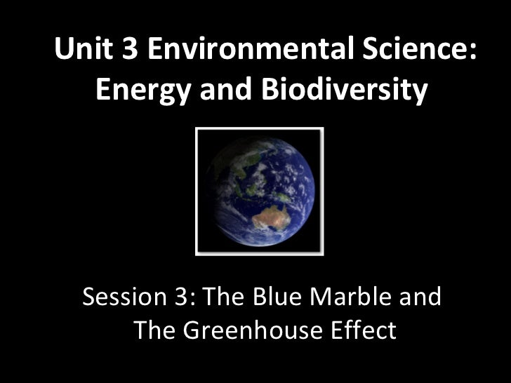 3.4 Blue marble_&_greenhouse_effect