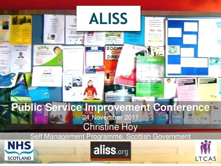 Public Service Improvement Conference                 24 November 2011                  Christine Hoy   Self Management Pr...