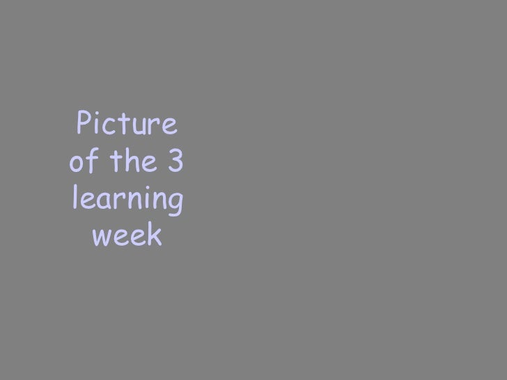 Picture of the 3 learning week