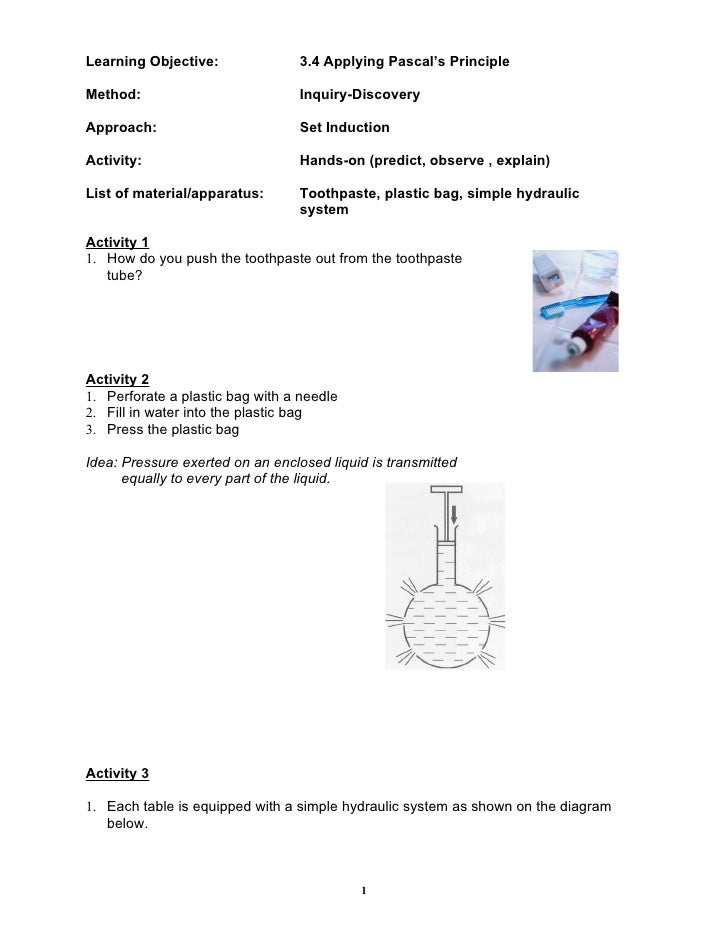 Learning Objective:               3.4 Applying Pascal's Principle  Method:                           Inquiry-Discovery  Ap...