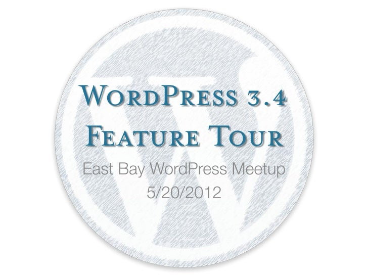 WordPress 3.4Feature Tour
