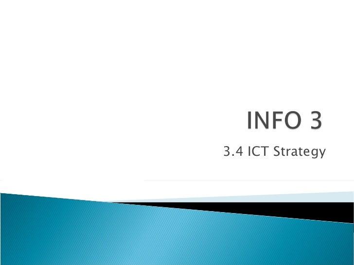 3.4 ICT Strategy