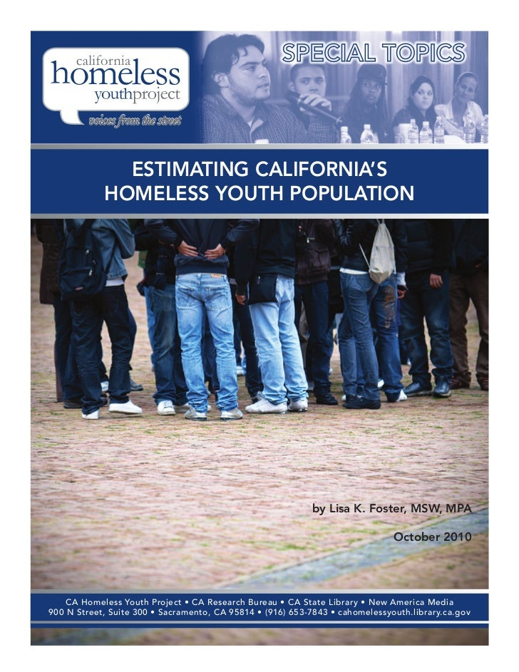 ESTIMATING CALIFORNIA'S            HOMELESS YOUTH POPULATION                                                            by...