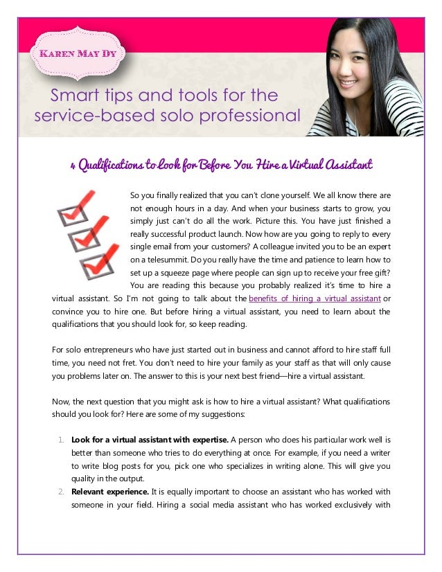 4 Qualifications to Look for Before You Hire a Virtual Assistant                      So you finally realized that you can...