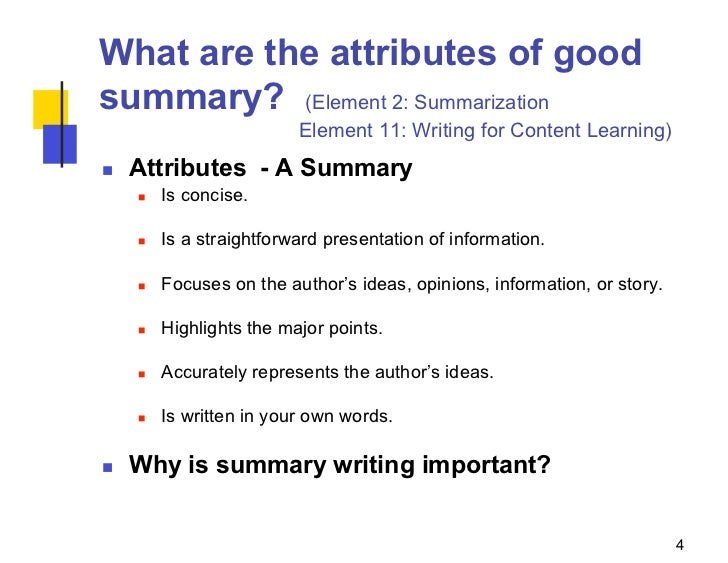 writing summaries Give your students support in writing summaries of fiction and non-fiction texts the organizational frameworks show what kind of information should be included when writing a summary.