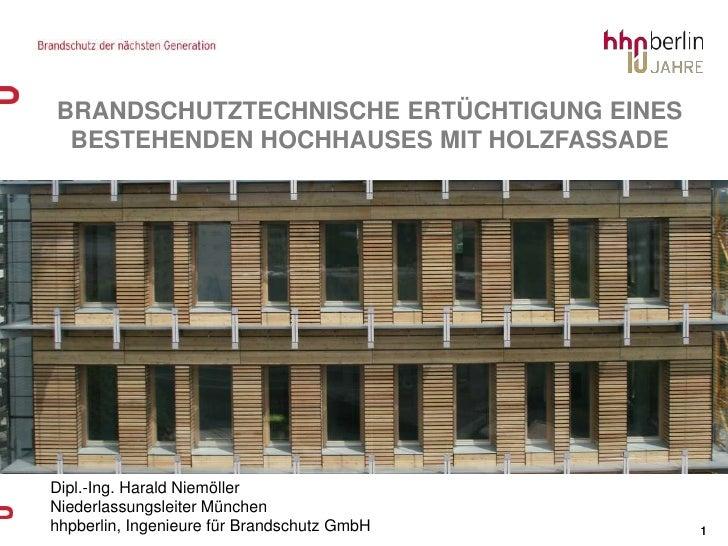 brandschutztechnische ertüchtigung eines bestehenden hochhauses mit holzfassade<br />Dipl.-Ing. Harald Niemöller<br />Nied...