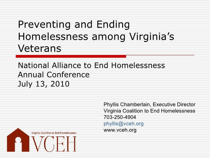 Preventing and Ending Homelessness among Virginia's Veterans National Alliance to End Homelessness Annual Conference July ...