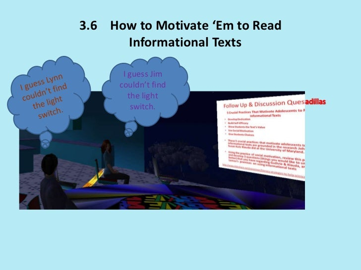 3.6 How to Motivate 'Em to Read      Informational Texts       I guess Jim      couldn't find         the light          s...