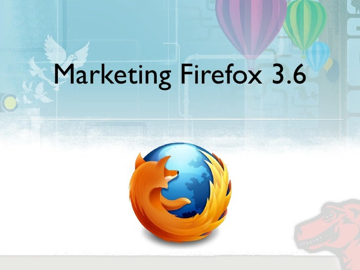 Marketing Firefox 3.6