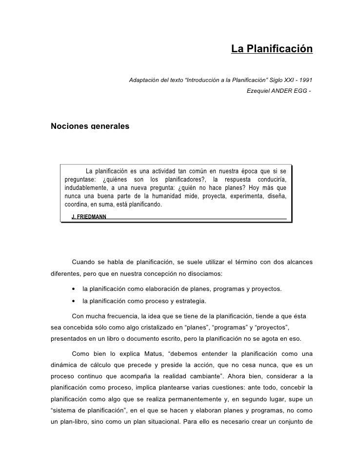 """La Planificación                           Adaptación del texto """"Introducción a la Planificación"""" Siglo XXI - 1991        ..."""
