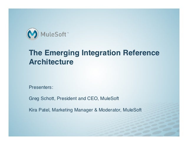 The Emerging Integration ReferenceArchitecture