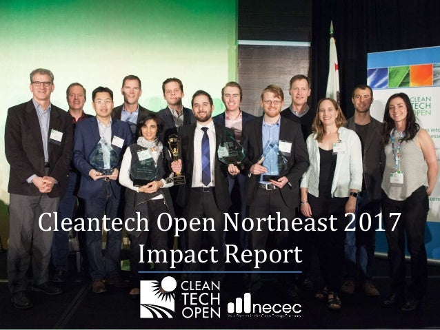 Cleantech Open Northeast 2017 Impact Report