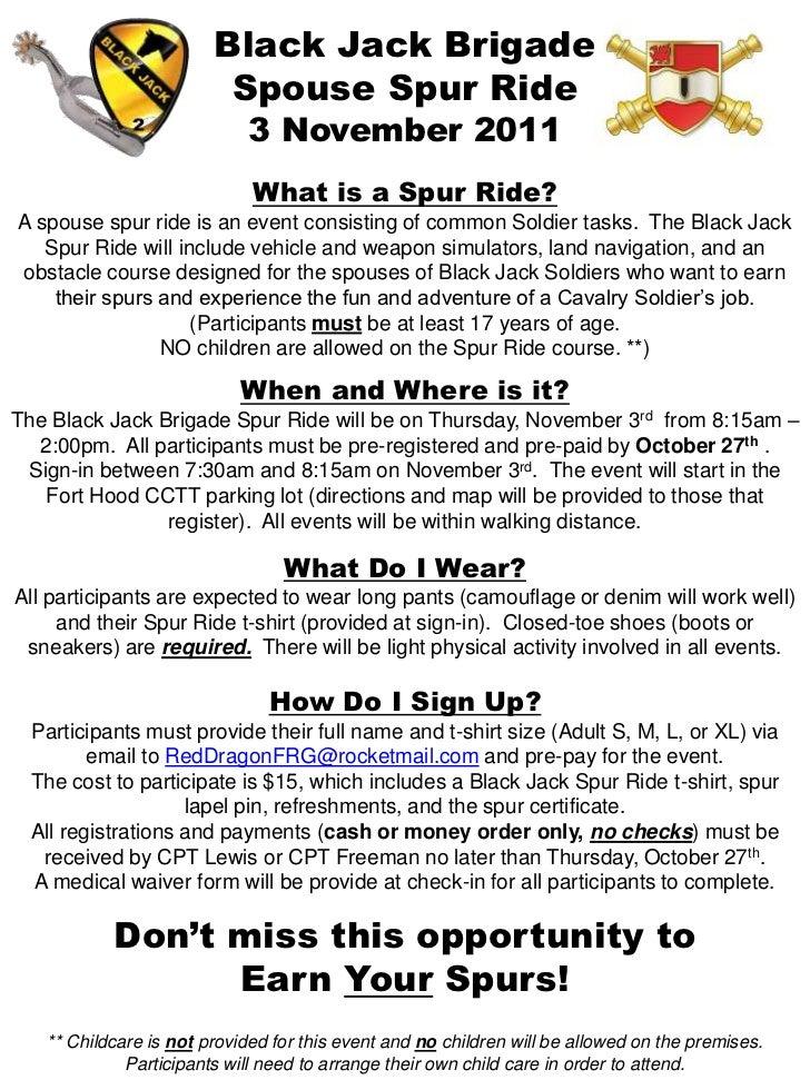 Black Jack Brigade<br />Spouse Spur Ride<br />3 November 2011<br />What is a Spur Ride?<br />A spouse spur ride is an even...