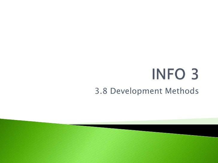 3.8 Development Methods