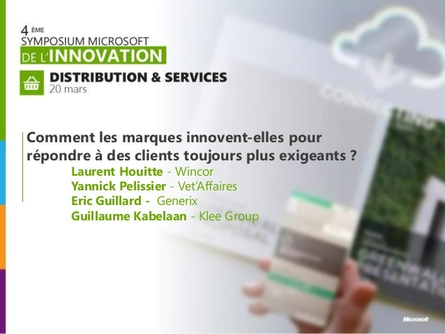 Comment les marques innovent-elles pourrépondre à des clients toujours plus exigeants ?      Laurent Houitte - Wincor     ...