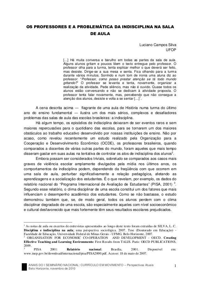 ANAIS DO I SEMINÁRIO NACIONAL: CURRÍCULO EM MOVIMENTO – Perspectivas AtuaisBelo Horizonte, novembro de 20101OS PROFESSORES...