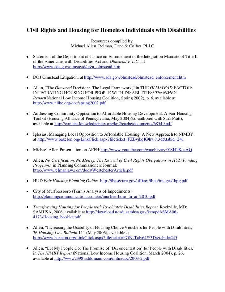 Civil Rights and Housing for Homeless Individuals with Disabilities <br />Resources compiled by:<br />Michael Allen, Relma...